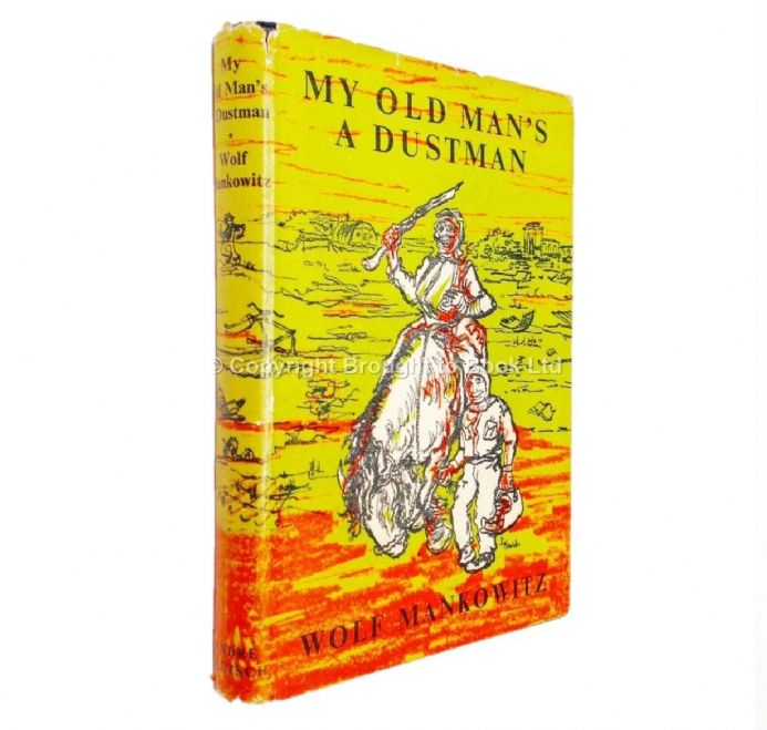 My Old Man's A Dustman by Wolf Mankowitz Signed First Edition Andre Deutsch 1956
